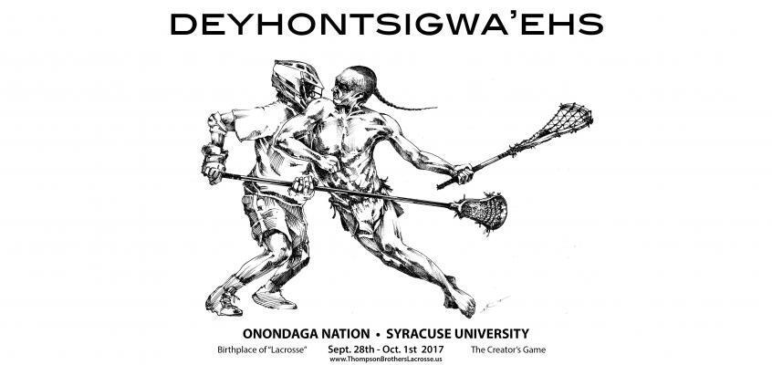 Deyhontsigwa'ehs-The Creator's Game, Lacrosse Weekend